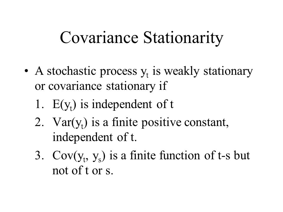 Covariance Stationarity