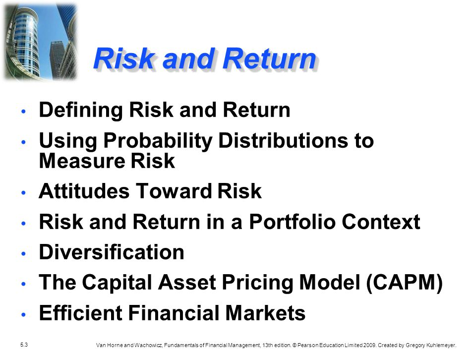 Risk and Return Defining Risk and Return