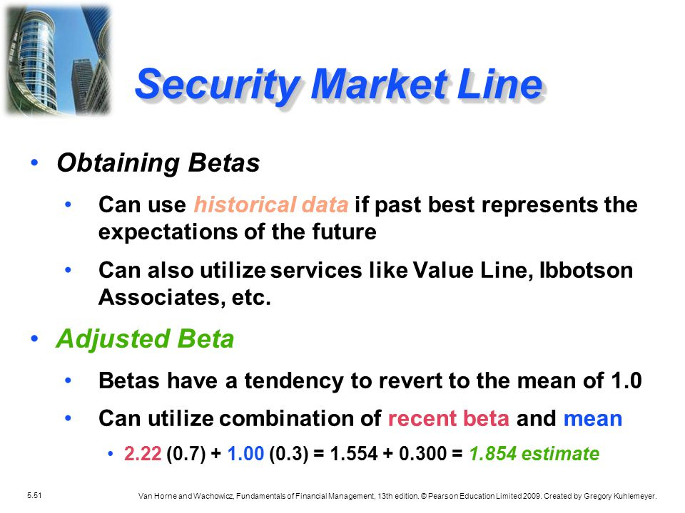 Security Market Line Obtaining Betas Adjusted Beta
