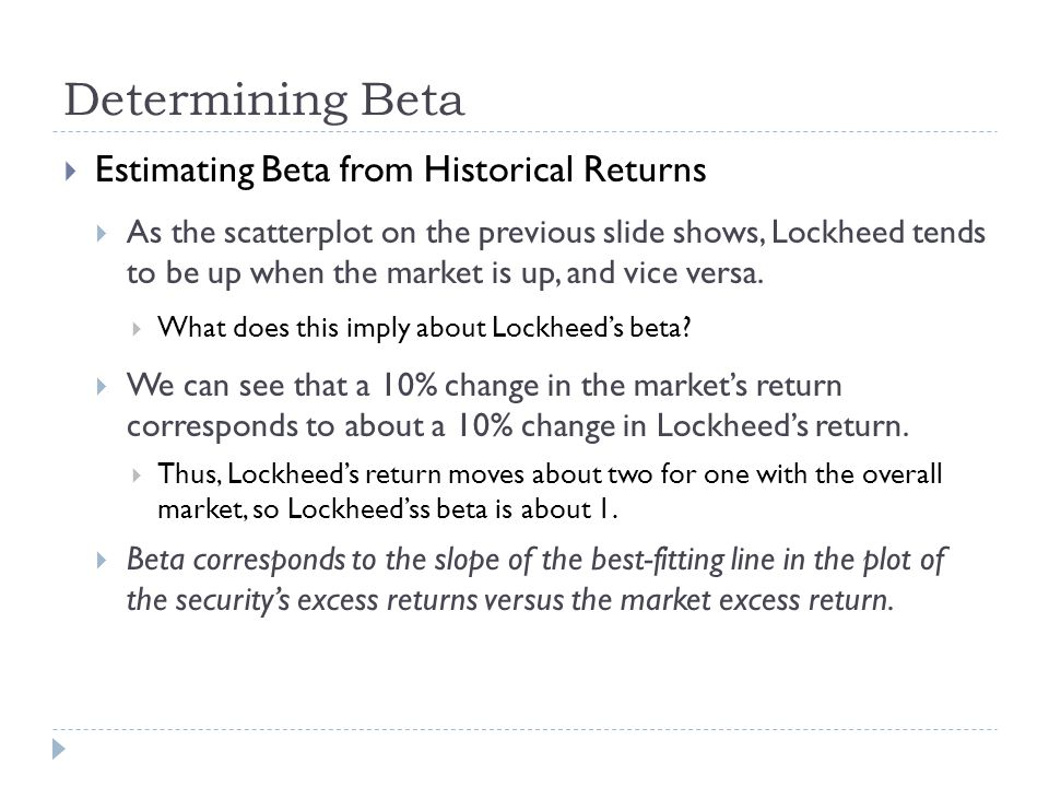 Determining Beta Estimating Beta from Historical Returns
