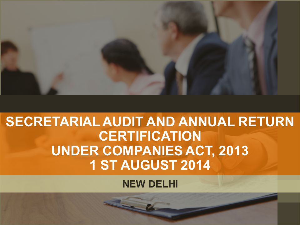 SECRETARIAL AUDIT AND ANNUAL RETURN CERTIFICATION
