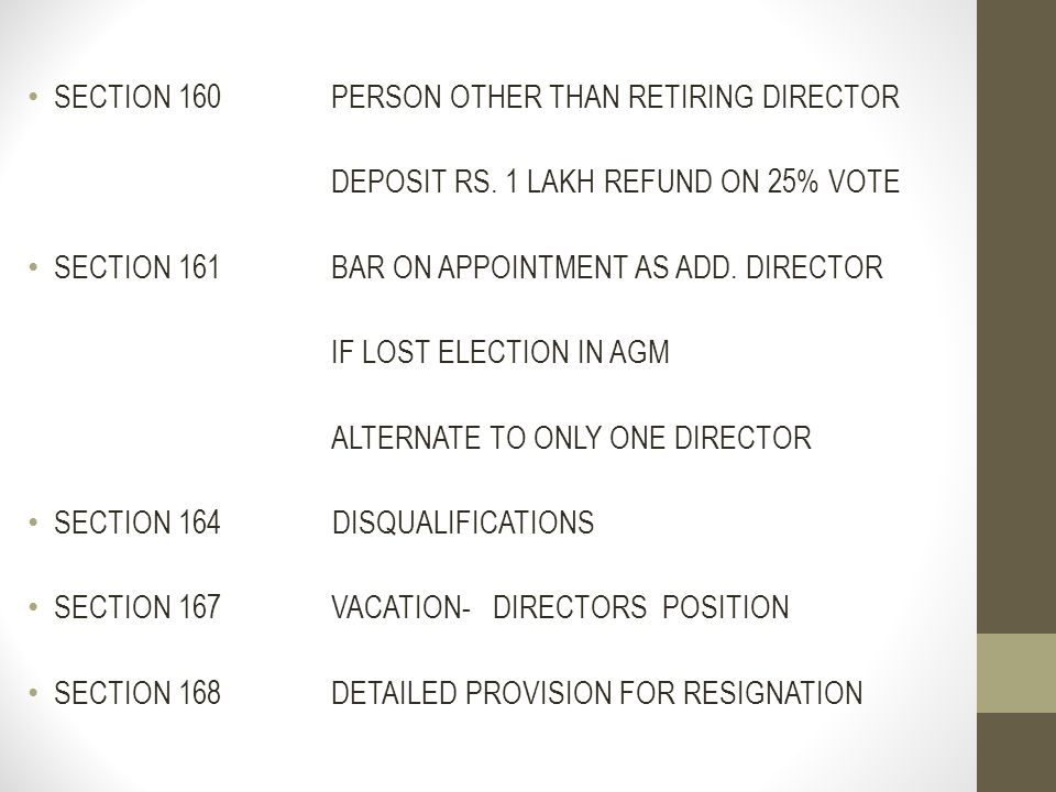 SECTION 160 PERSON OTHER THAN RETIRING DIRECTOR
