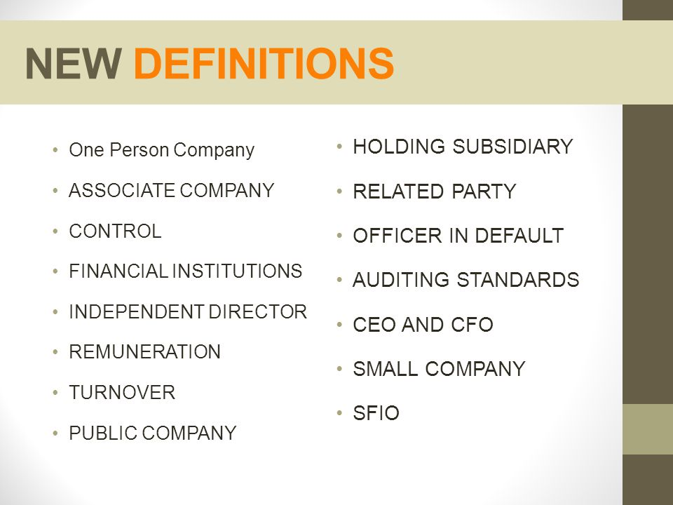 NEW DEFINITIONS HOLDING SUBSIDIARY RELATED PARTY OFFICER IN DEFAULT