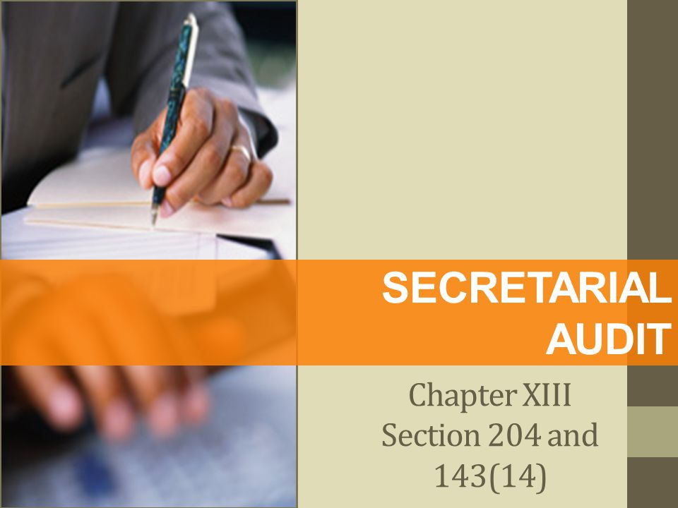 Chapter XIII Section 204 and 143(14)