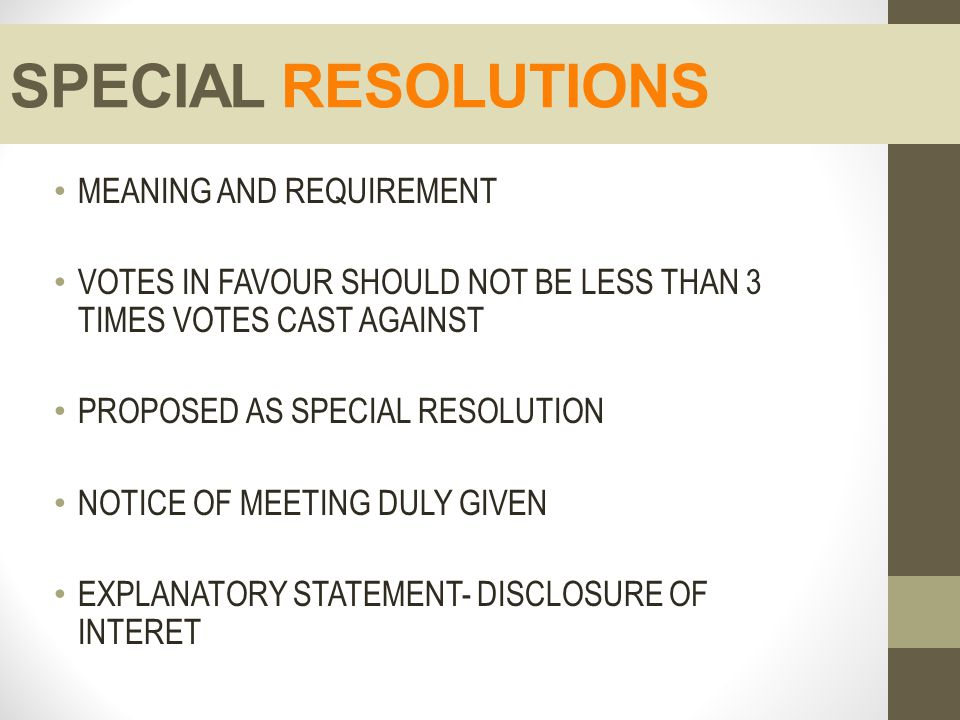 SPECIAL RESOLUTIONS MEANING AND REQUIREMENT