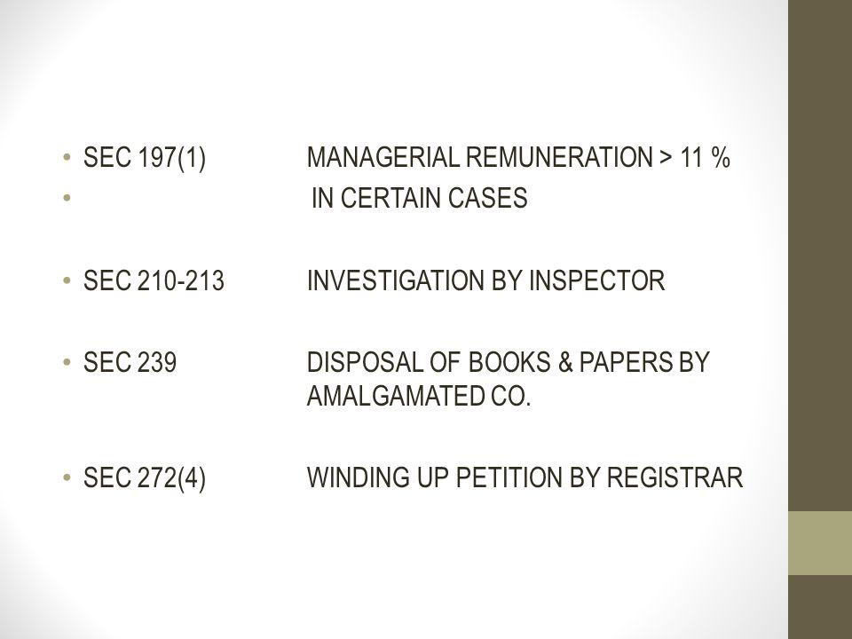 SEC 197(1) MANAGERIAL REMUNERATION > 11 %