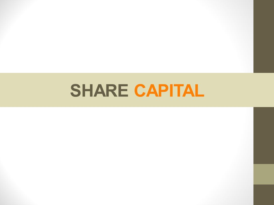 SHARE CAPITAL