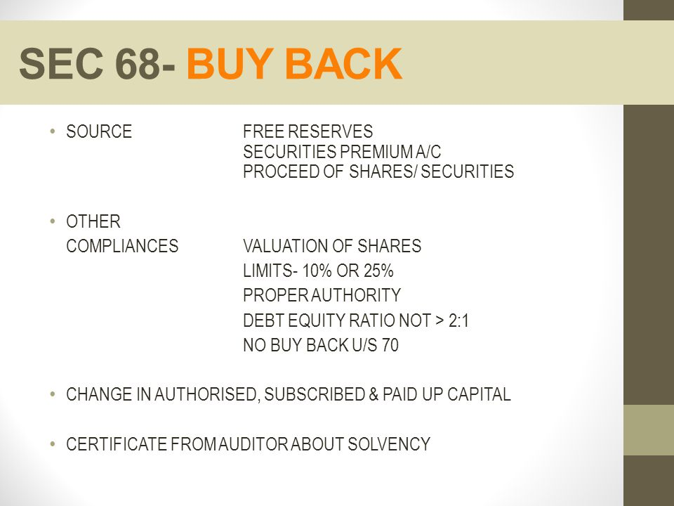 SEC 68- BUY BACK SOURCE FREE RESERVES SECURITIES PREMIUM A/C PROCEED OF SHARES/ SECURITIES.
