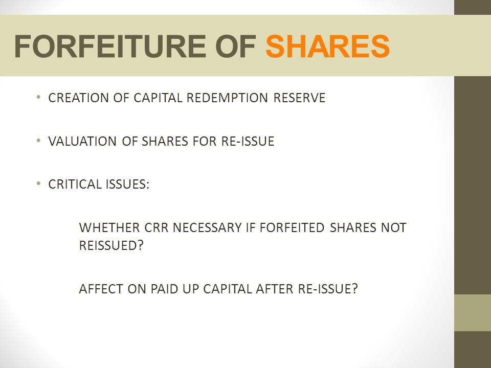 FORFEITURE OF SHARES CREATION OF CAPITAL REDEMPTION RESERVE