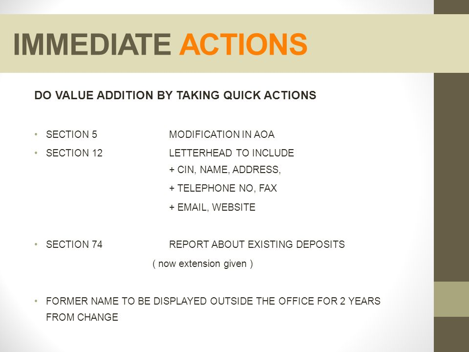 IMMEDIATE ACTIONS DO VALUE ADDITION BY TAKING QUICK ACTIONS