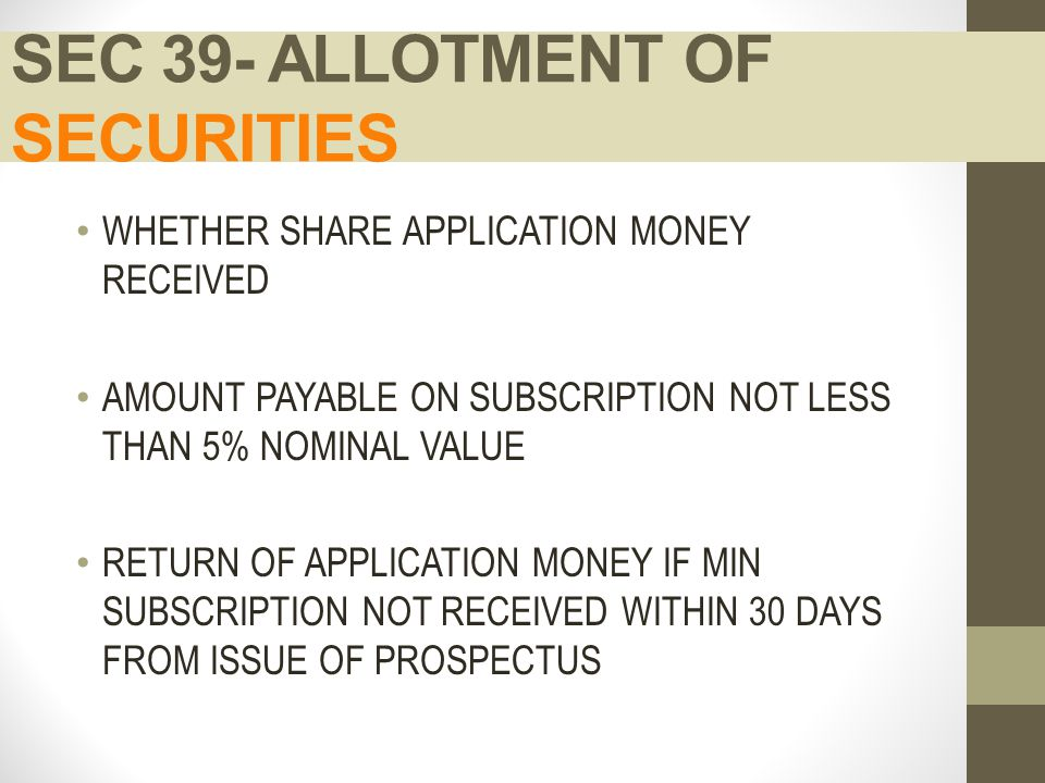 SEC 39- ALLOTMENT OF SECURITIES