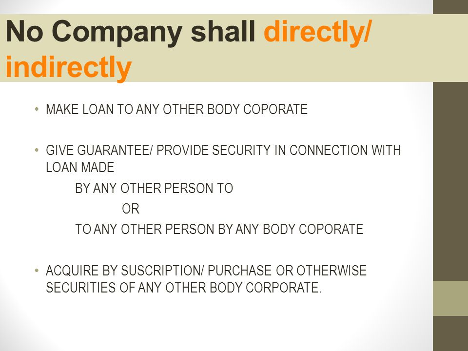 No Company shall directly/ indirectly