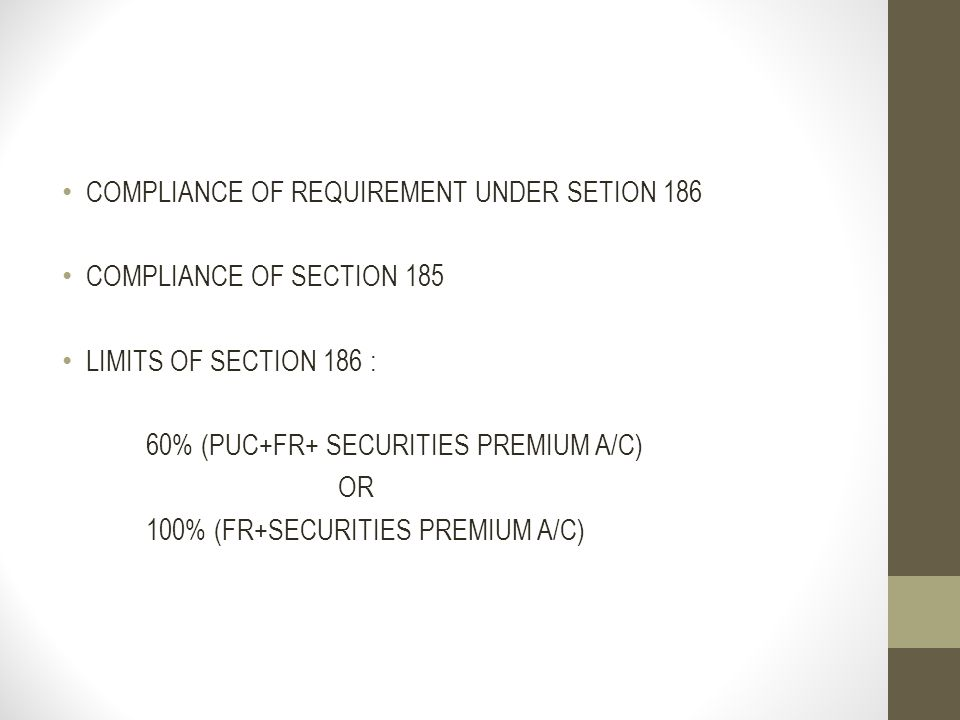 COMPLIANCE OF REQUIREMENT UNDER SETION 186