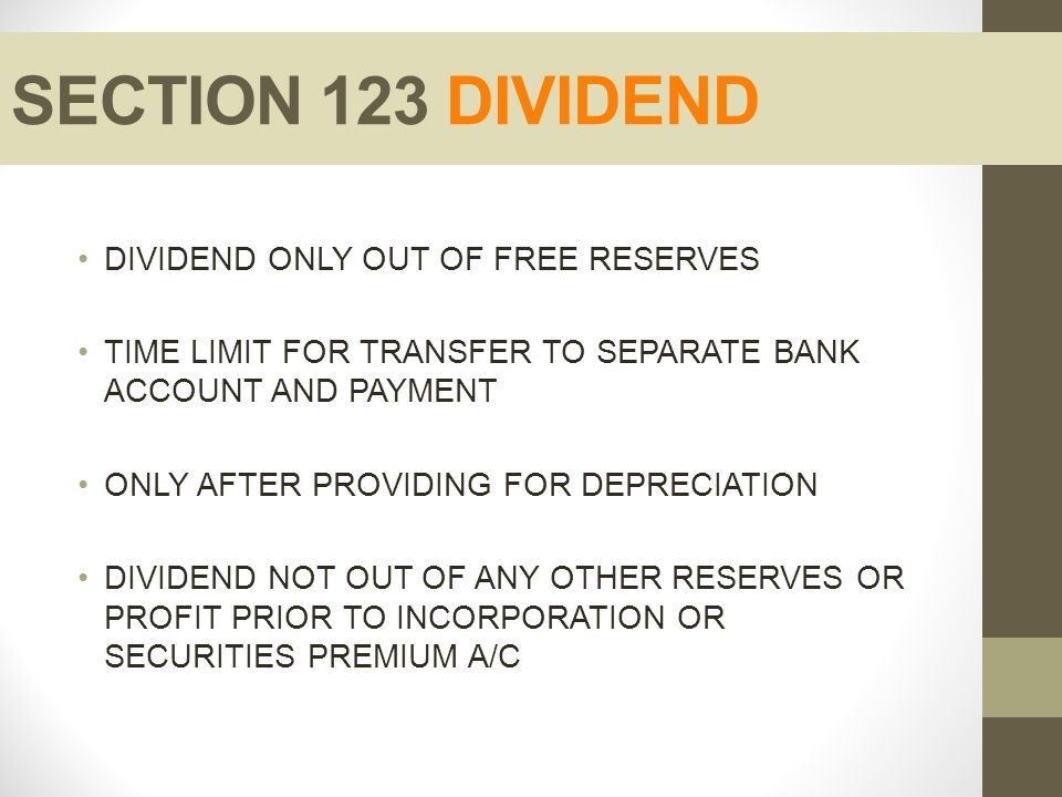 SECTION 123 DIVIDEND DIVIDEND ONLY OUT OF FREE RESERVES