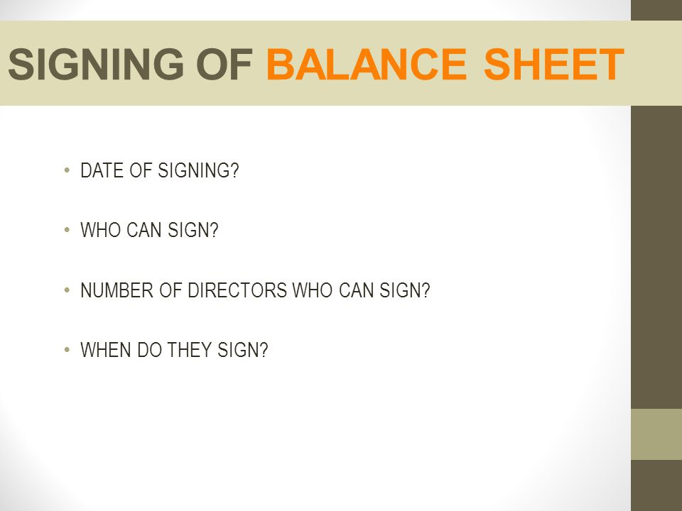SIGNING OF BALANCE SHEET