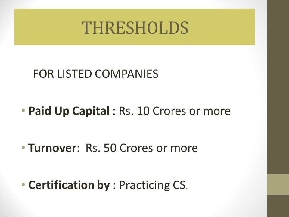 THRESHOLDS FOR LISTED COMPANIES