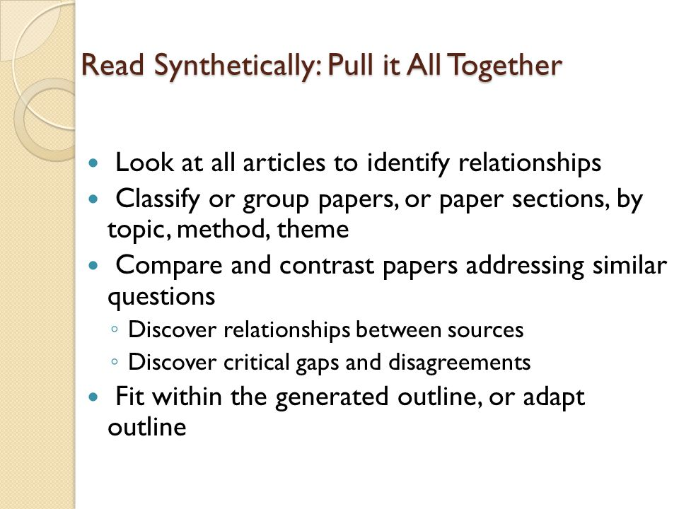 Read Synthetically: Pull it All Together