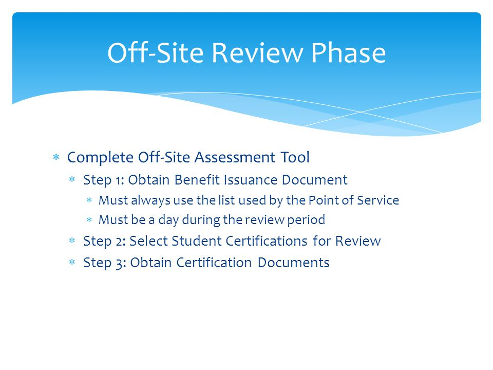 Off-Site Review Phase Complete Off-Site Assessment Tool