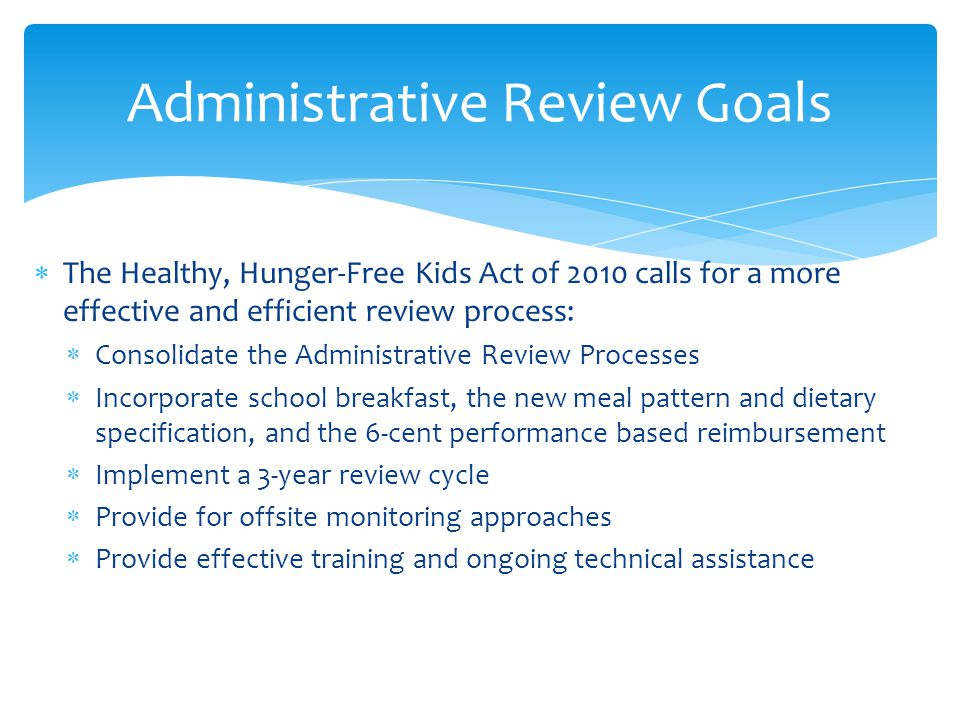 Administrative Review Goals