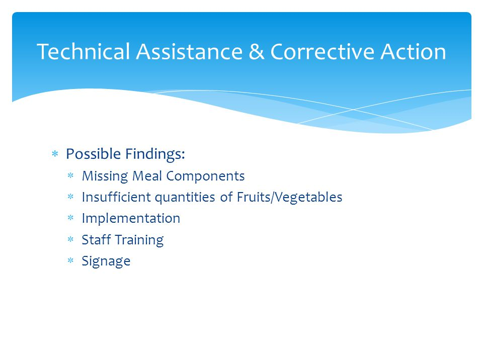 Technical Assistance & Corrective Action