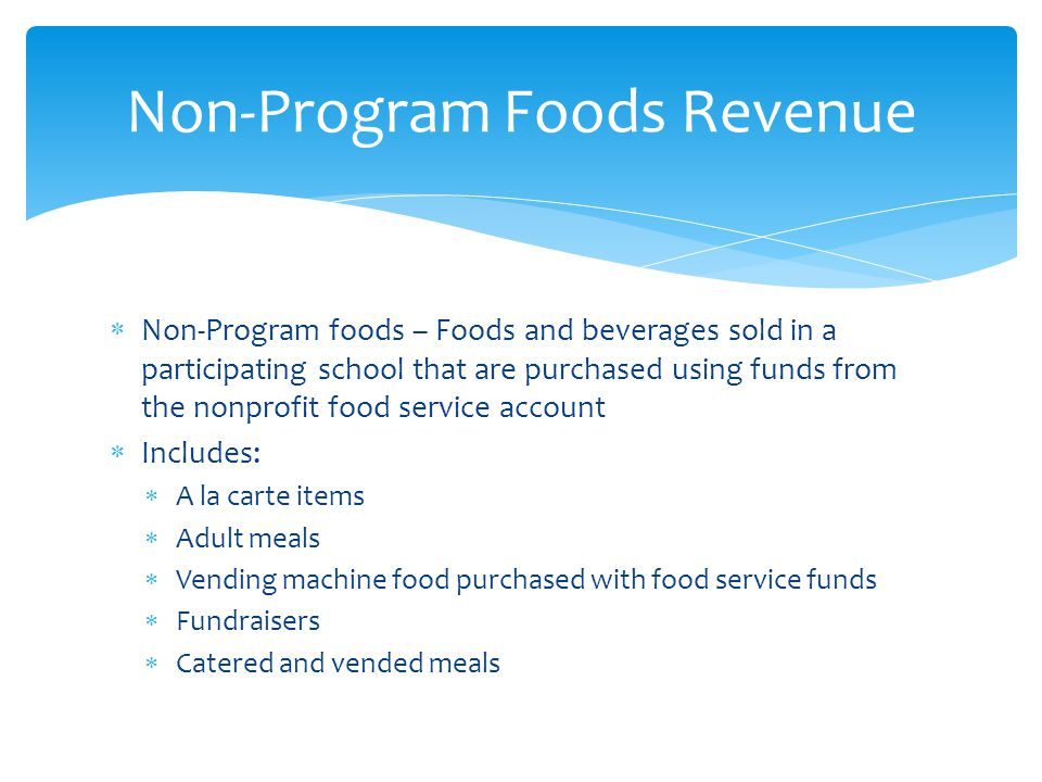 Non-Program Foods Revenue