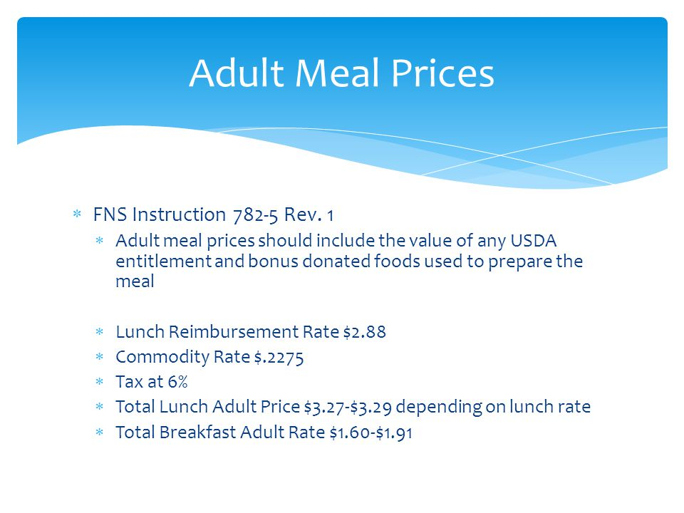 Adult Meal Prices FNS Instruction 782-5 Rev. 1