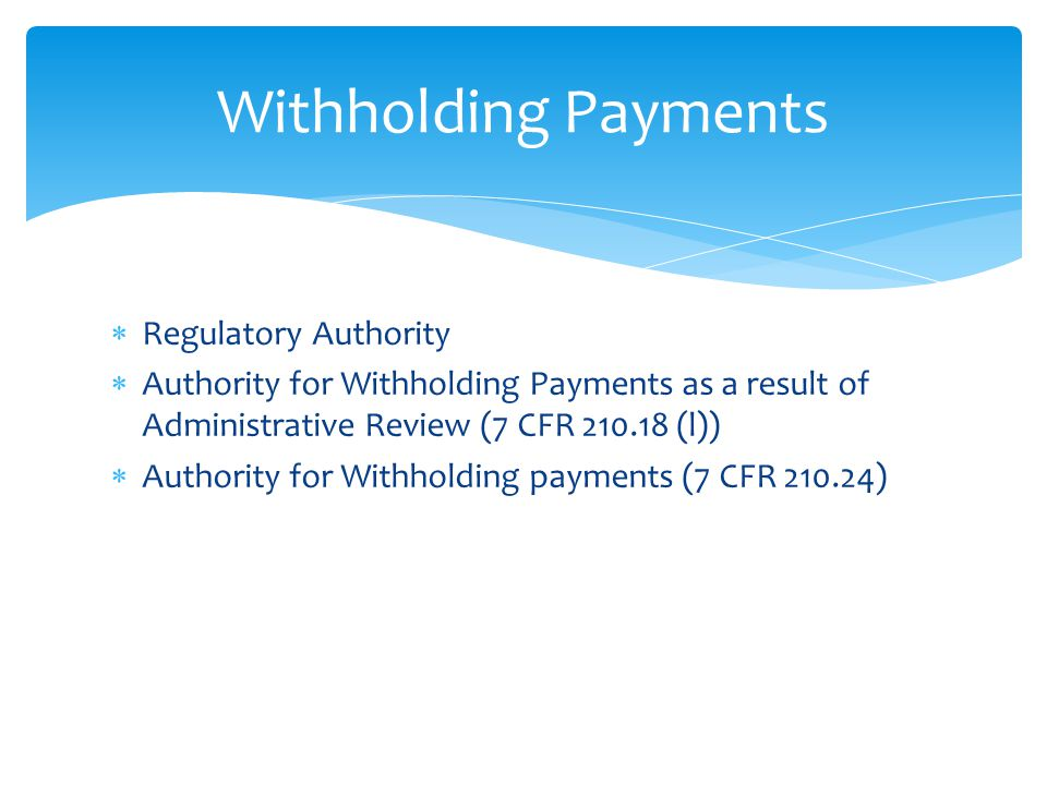 Withholding Payments Regulatory Authority