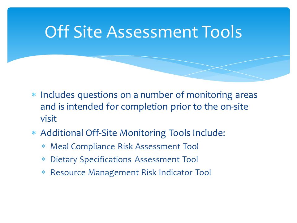 Off Site Assessment Tools