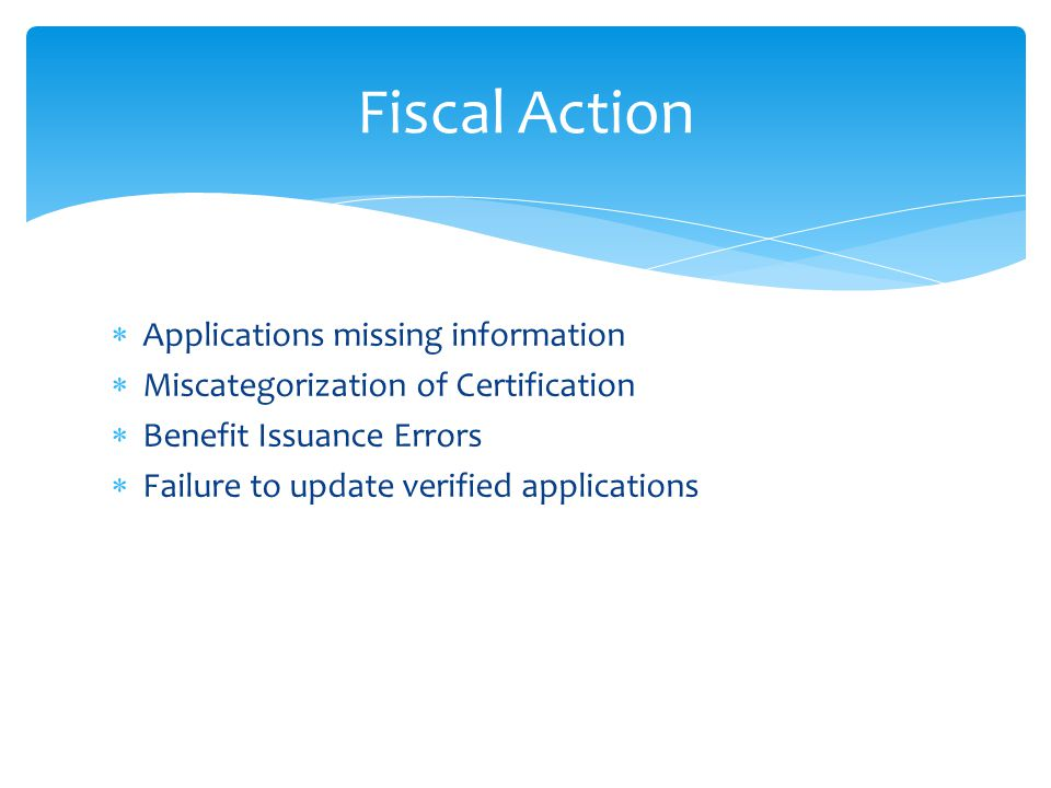 Fiscal Action Applications missing information