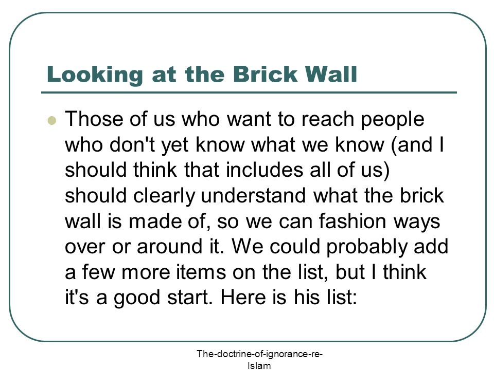 Looking at the Brick Wall