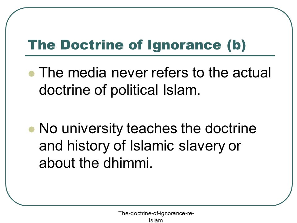 The Doctrine of Ignorance (b)