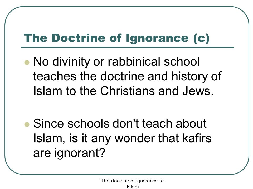 The Doctrine of Ignorance (c)