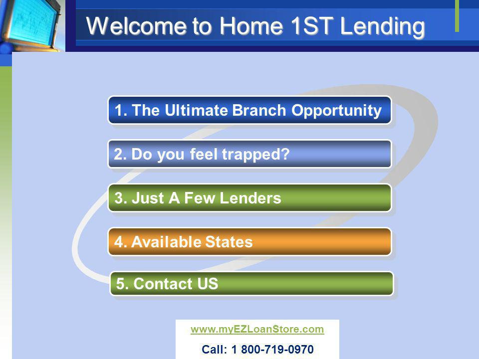 Welcome to Home 1ST Lending