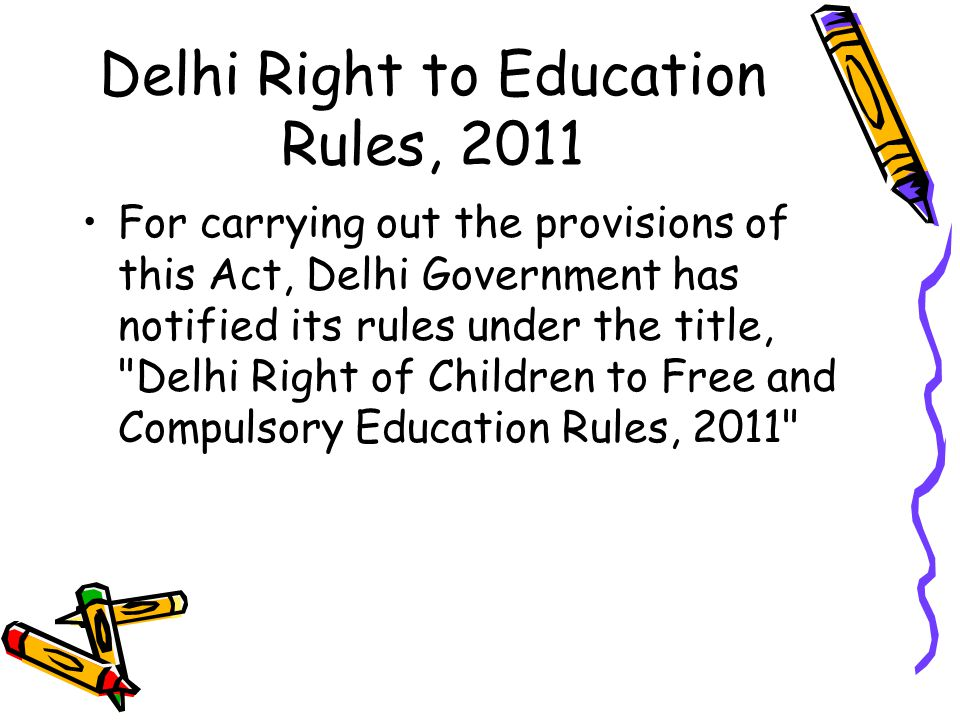 Delhi Right to Education Rules, 2011