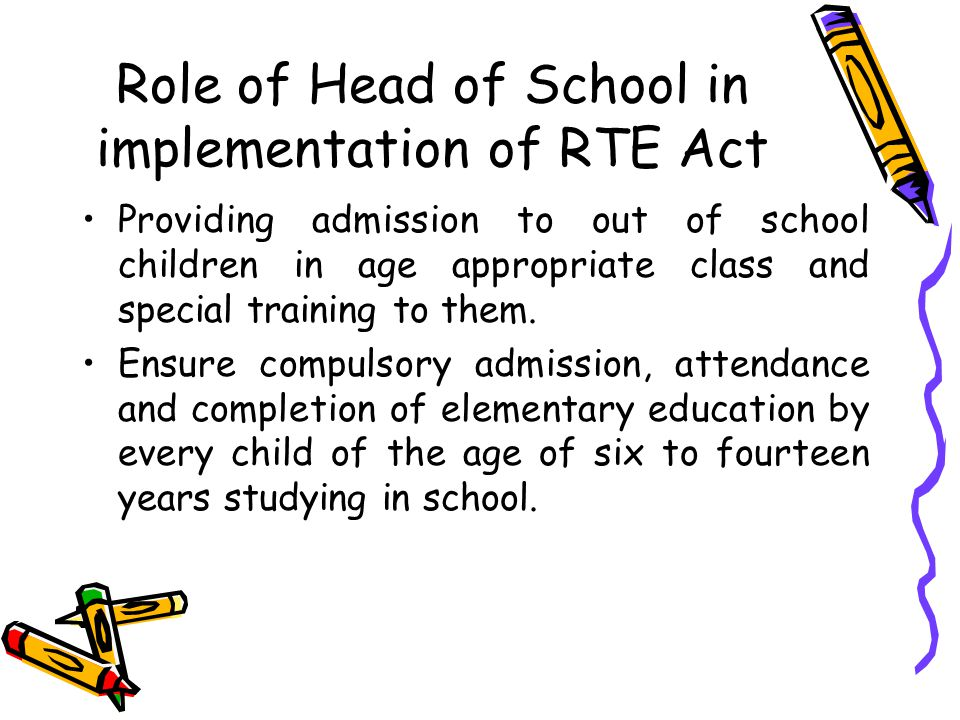 Role of Head of School in implementation of RTE Act