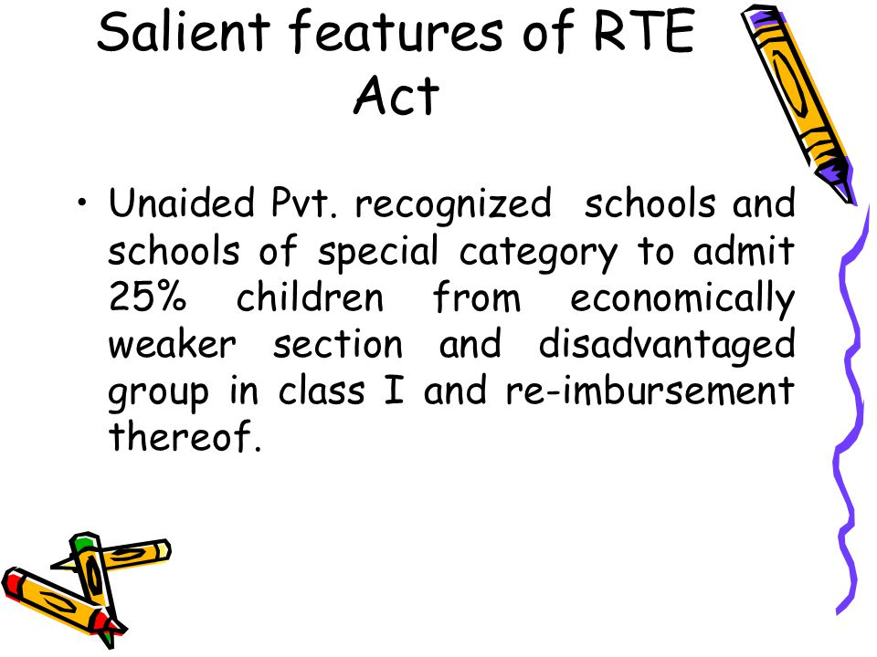 Salient features of RTE Act