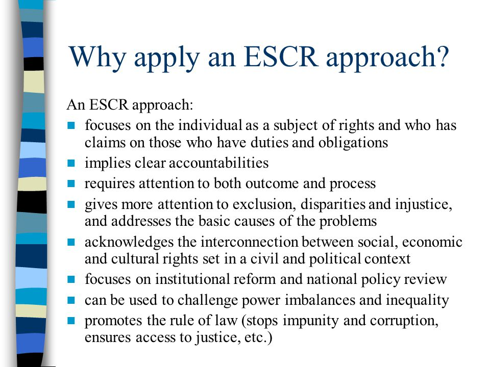 Why apply an ESCR approach