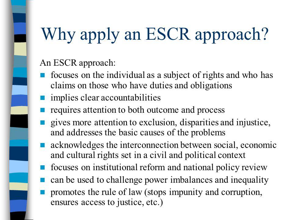 Why apply an ESCR approach