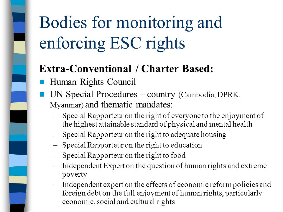Bodies for monitoring and enforcing ESC rights