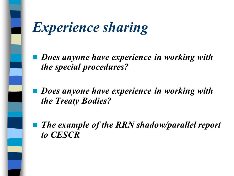 Experience sharing Does anyone have experience in working with the special procedures
