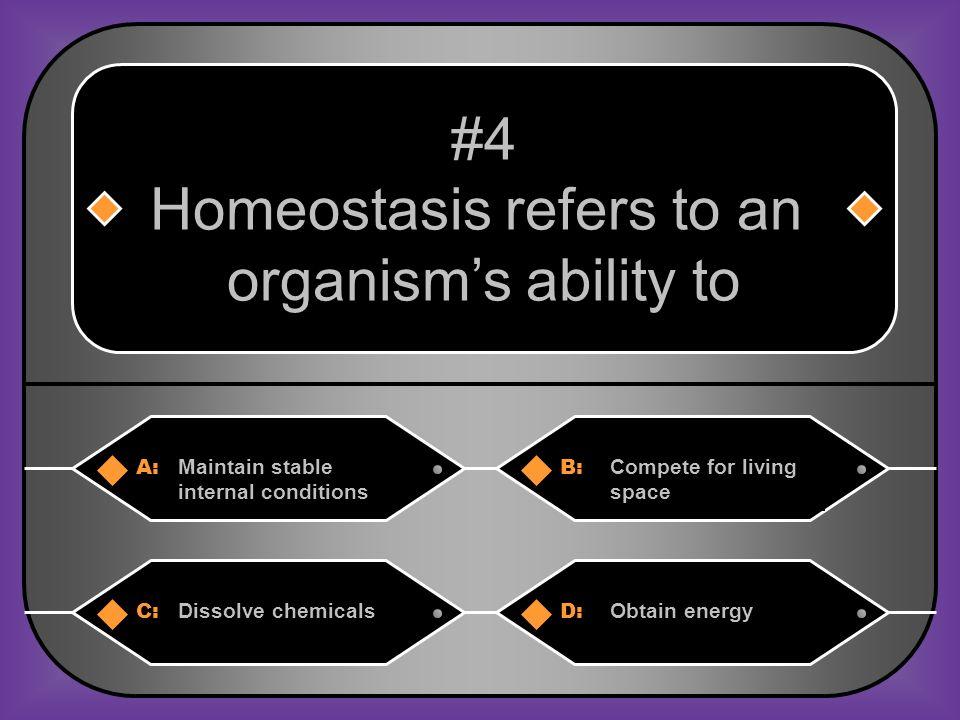 Homeostasis refers to an