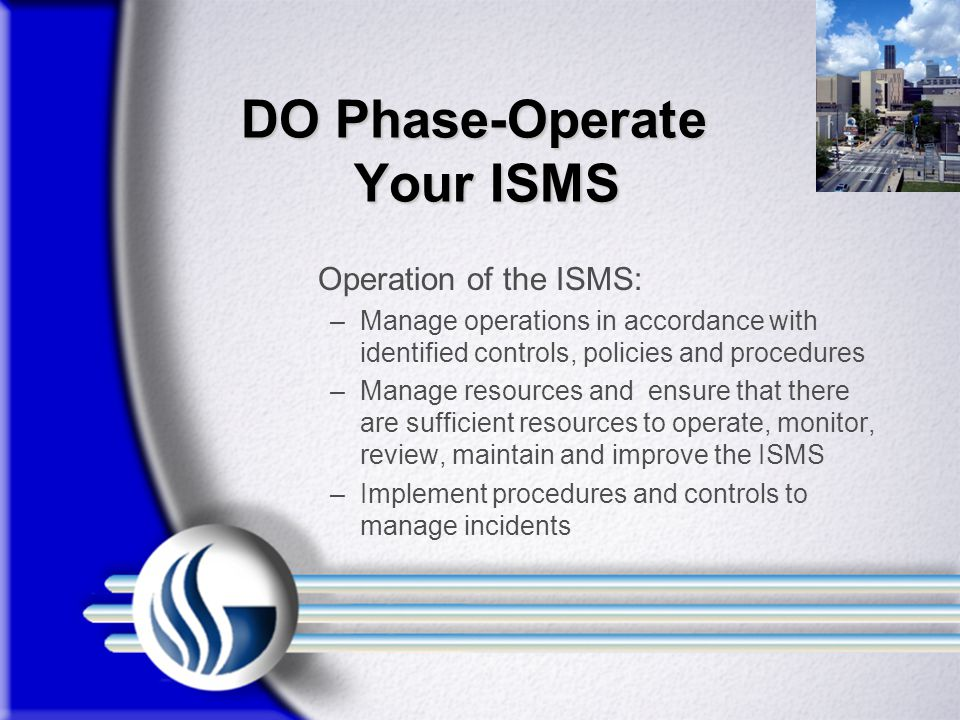 DO Phase-Operate Your ISMS