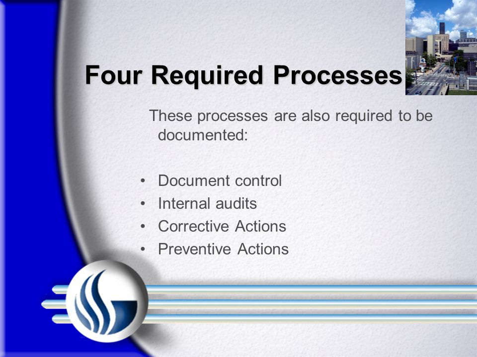 Four Required Processes