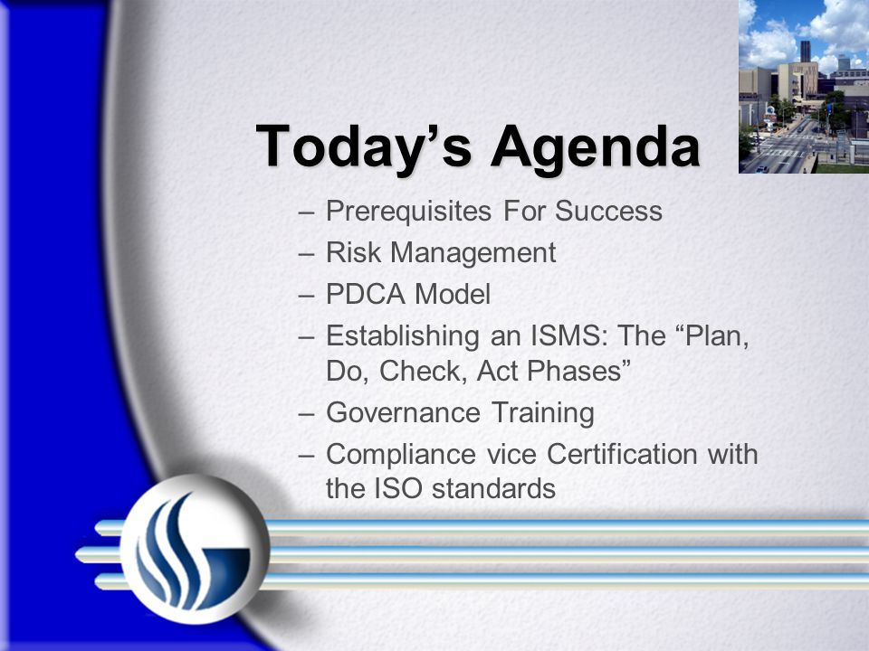 Today's Agenda Prerequisites For Success Risk Management PDCA Model