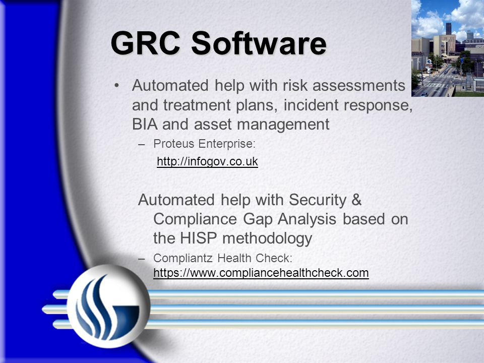 GRC Software Automated help with risk assessments and treatment plans, incident response, BIA and asset management.