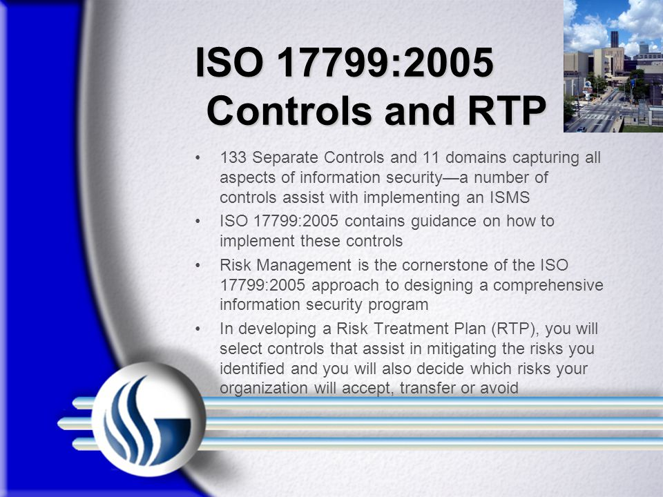 ISO 17799:2005 Controls and RTP