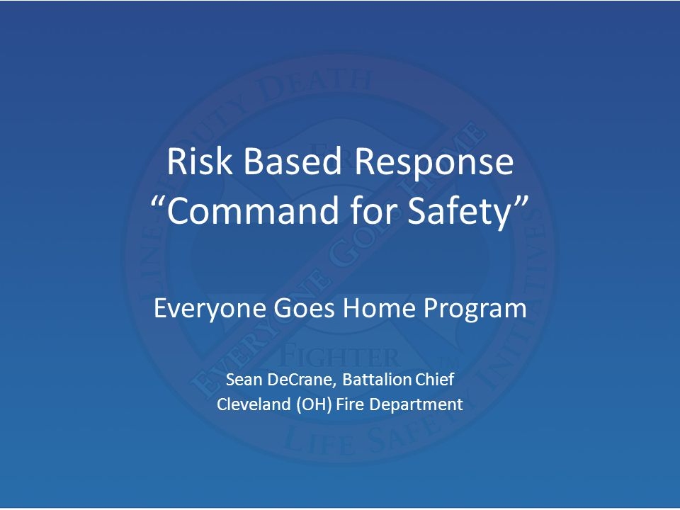 Risk Based Response Command for Safety