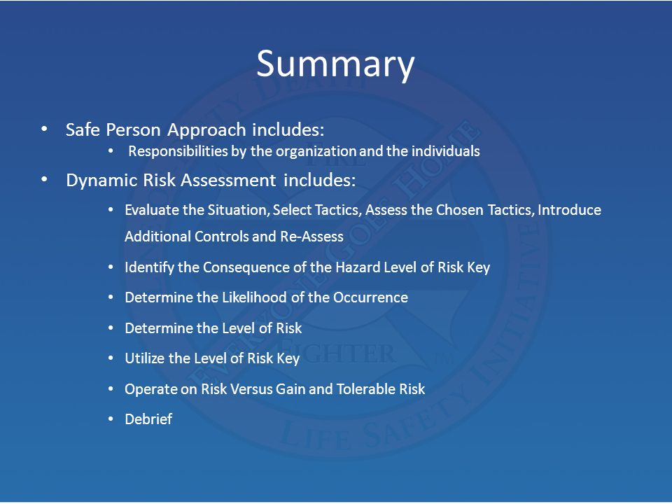 Summary Safe Person Approach includes: