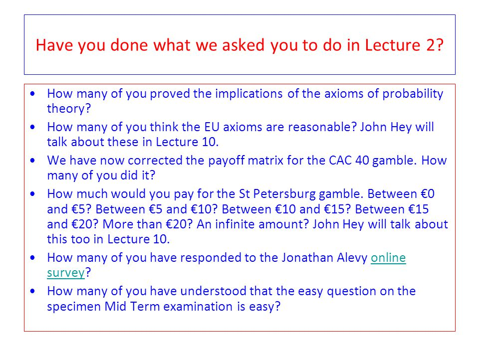 Have you done what we asked you to do in Lecture 2