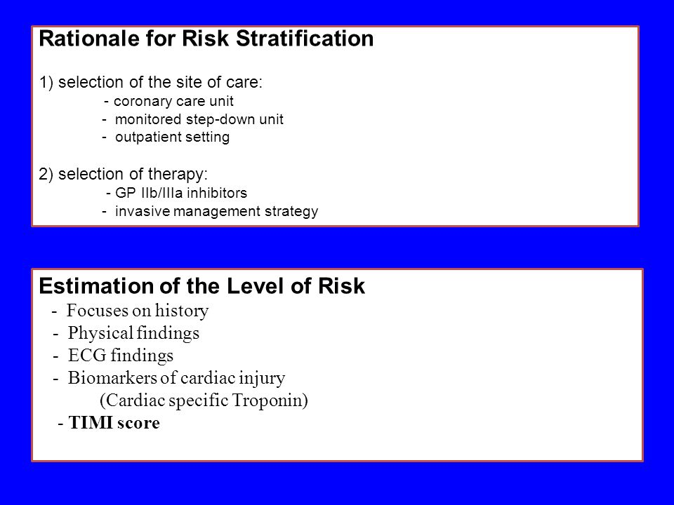 Rationale for Risk Stratification
